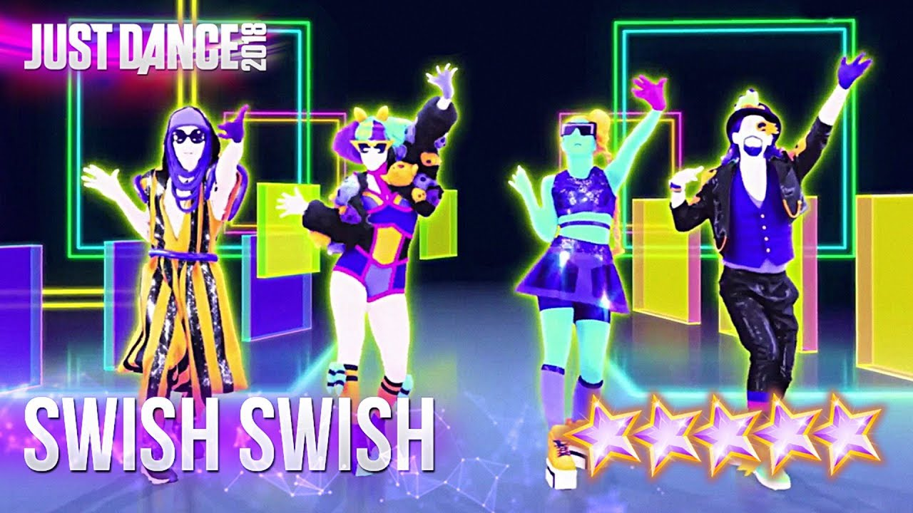Just Dance 2018 - Swish Swish